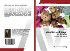 Migration und Gewalt an Schulen kitap kapağı