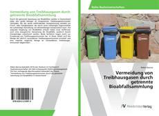 Buchcover von Vermeidung von Treibhausgasen durch getrennte Bioabfallsammlung