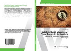 Portada del libro de Satellite Rapid Mapping of Flood Events in Switzerland