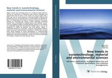 Bookcover of New trends in nanotechnology, material and environmental sciences