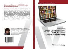 Lehren und Lernen mit MOOCs in der Erwachsenenbildung的封面