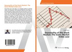 Bookcover of Seasonality of the Stock Market: The Swiss Market Index case