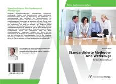Bookcover of Standardisierte Methoden und Werkzeuge