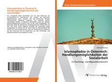 Bookcover of Islamophobie in Österreich: Handlungsmöglichkeiten der Sozialarbeit
