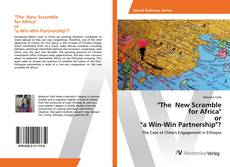 """Bookcover of """"The New Scramble for Africa"""" or """"a Win-Win Partnership""""?"""