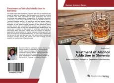 Portada del libro de Treatment of Alcohol Addiction in Slovenia