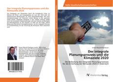 Bookcover of Der integrale Planungsprozess und die Klimaziele 2020