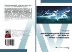 Capa do livro de Trainingsvergleich zwischen einer Wii™ Konsole und einem Fitnessstudio
