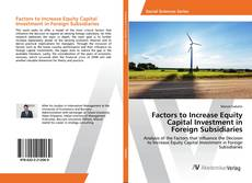 Copertina di Factors to Increase Equity Capital Investment in Foreign Subsidiaries