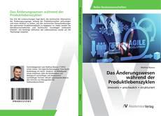 Buchcover von Das Änderungswesen während der Produktlebenszyklen