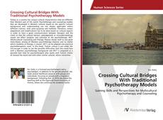 Portada del libro de Crossing Cultural Bridges With Traditional Psychotherapy Models