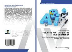 Futuristic API - Design and Implementation的封面