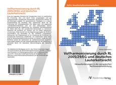 Bookcover of Vollharmonisierung durch RL 2005/29/EG und deutsches Lauterkeitsrecht