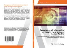 Couverture de Acceptance of telemedical services in rural areas of Lower Austria