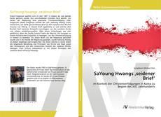 Buchcover von SaYoung Hwangs 'seidener Brief'