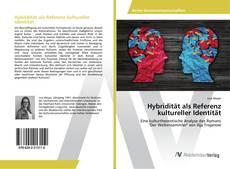 Bookcover of Hybridität als Referenz kultureller Identität
