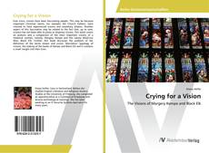 Bookcover of Crying for a Vision