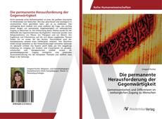 Buchcover von Die permanente Herausforderung der Gegenwärtigkeit