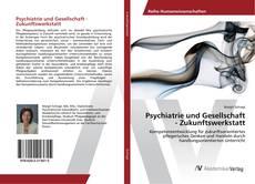 Buchcover von Psychiatrie und Gesellschaft - Zukunftswerkstatt