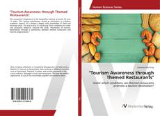 "Bookcover of ""Tourism Awareness through Themed Restaurants"""
