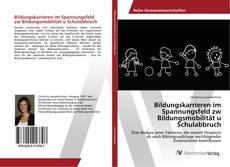 Capa do livro de Bildungskarrieren im Spannungsfeld zw Bildungsmobilität u Schulabbruch