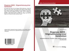 Bookcover of Diagnose ADHS - Stigmatisierung einer Generation