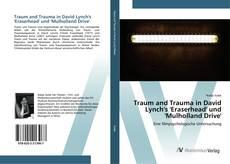 Capa do livro de Traum and Trauma in David Lynch's 'Eraserhead' und 'Mulholland Drive'