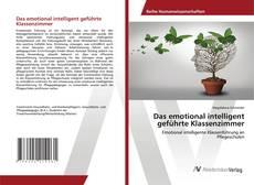 Copertina di Das emotional intelligent geführte Klassenzimmer