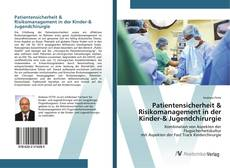 Portada del libro de Patientensicherheit & Risikomanagement in der Kinder-& Jugendchirurgie