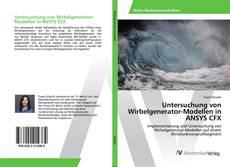 Buchcover von Untersuchung von Wirbelgenerator-Modellen in ANSYS CFX