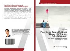 Обложка Psychische Gesundheit und Übergewicht in der Arbeitslosigkeit