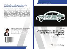 Bookcover of CAN Bus Reverse Engineering using Pattern Recognition Algorithm