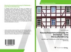Buchcover von Hausschwammsanierung im Denkmal – eine Herausforderung