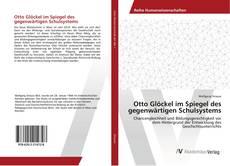 Buchcover von Otto Glöckel im Spiegel des gegenwärtigen Schulsystems
