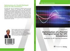 Buchcover von Optimisation of a Parallel Multigrid Solver for HPC Simulations