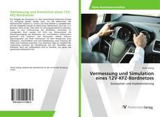 Bookcover of Vermessung und Simulation eines 12V-KFZ-Bordnetzes