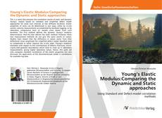 Bookcover of Young's Elastic Modulus:Comparing the Dynamic and Static approaches