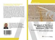 Portada del libro de The impact of the French Revolution on Saint-Domingue 1789-1793