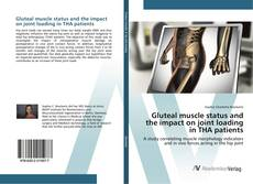 Gluteal muscle status and the impact on joint loading in THA patients kitap kapağı