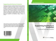 Bookcover of Supporting Architecture Evolution