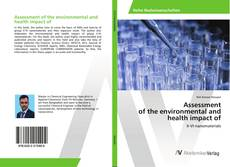Assessment of the environmental and health impact of的封面