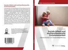 Обложка Soziale Arbeit und multiprofessionelle Zusammenarbeit