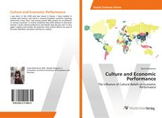 Bookcover of Culture and Economic Performance