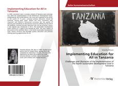 Bookcover of Implementing Education for All in Tanzania