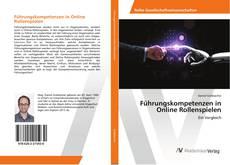 Portada del libro de Führungskompetenzen in Online Rollenspielen