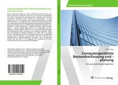 Portada del libro de Computergestützte Bestandserfassung und -planung