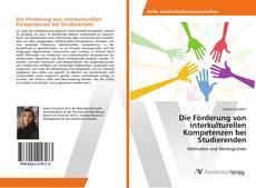 Die Förderung von interkulturellen Kompetenzen bei Studierenden的封面