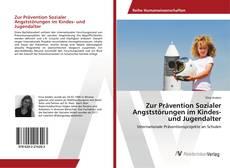 Bookcover of Zur Prävention Sozialer Angststörungen im Kindes- und Jugendalter