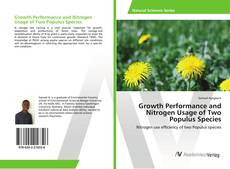 Bookcover of Growth Performance and Nitrogen Usage of Two Populus Species