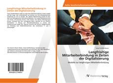 Bookcover of Langfrisitige Mitarbeiterbindung in Zeiten der Digitalisierung